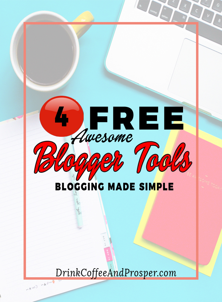 4 Awesome Blogger Tools