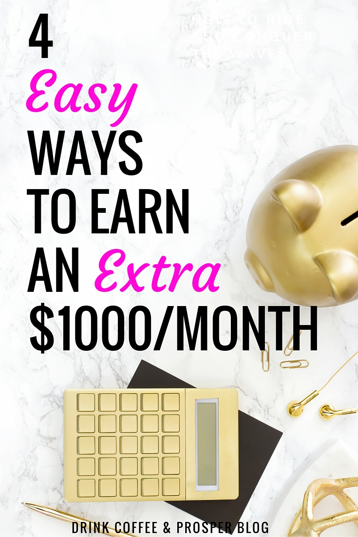 4 Easy Ways to Earn an Extra $1000/month
