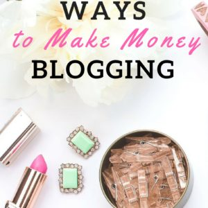 8 WAYS TO MAKE MONEY BLOGGING