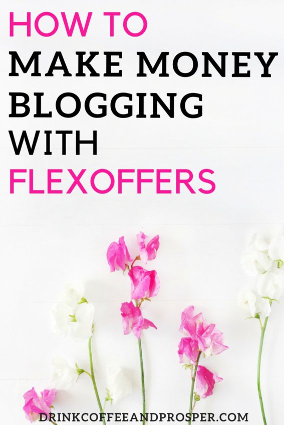 How to Make Money Blogging with Flexofferes