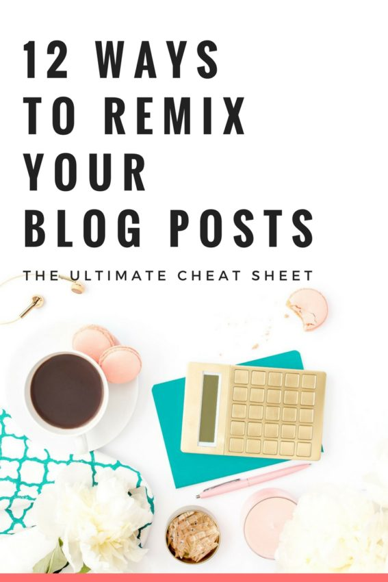 remix your blog posts