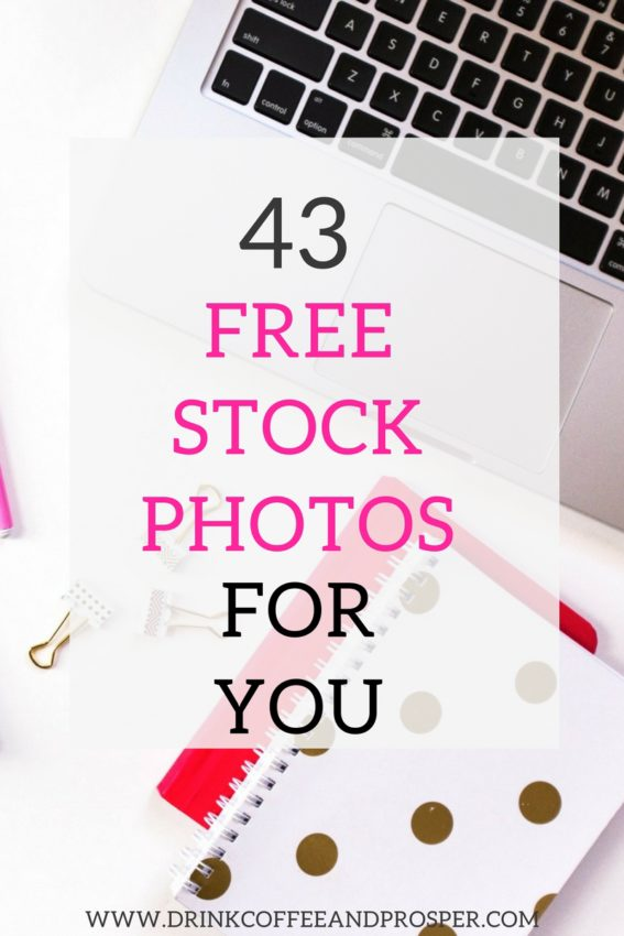 43 Free Stock Photos for You
