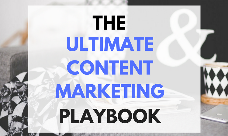 The Ultimate Content Marketing Playbook for Start-Ups