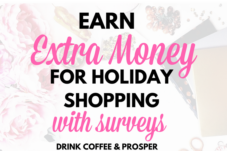Earn Extra Money for Holiday Shopping with Surveys