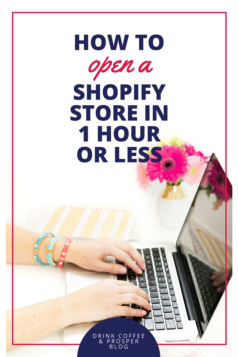 HOW TO OPEN A SHOPIFY STORE IN ONE HOUR OR LESS!