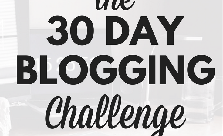 Join the 30 Day Blogging Challenge