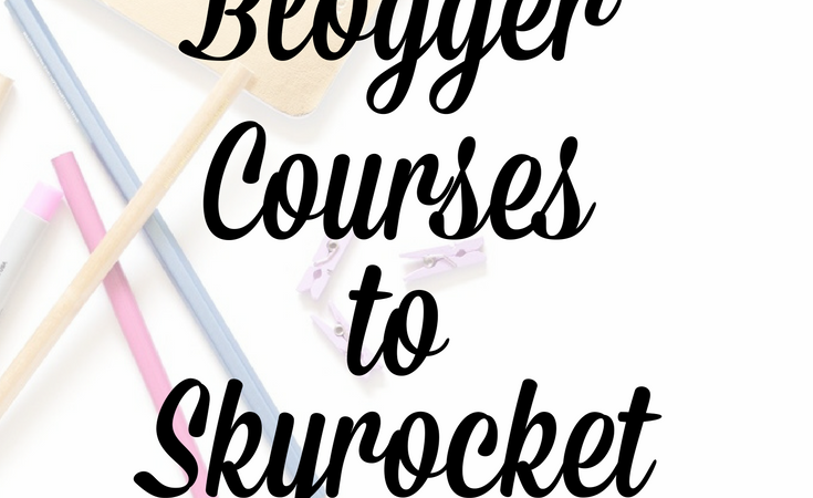8 Best Blogger Courses to Skyrocket your Blog Income