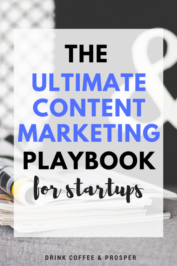 The Ultimate Content Marketing Playbook for Startups