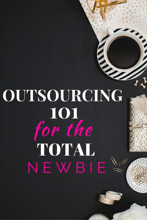 Outsourcing 101: for the total newbie