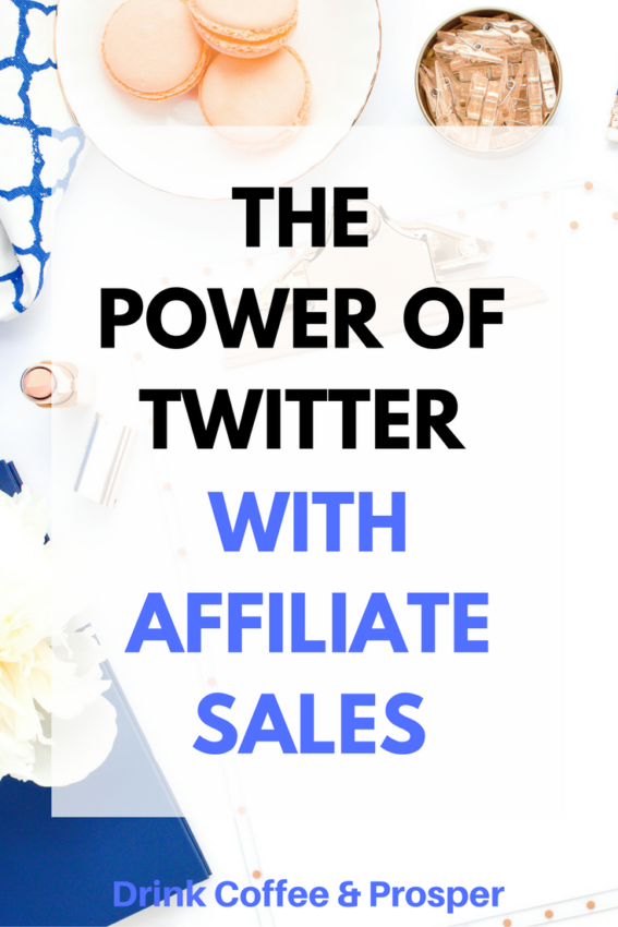 The power of Twitter on Affiliate Income