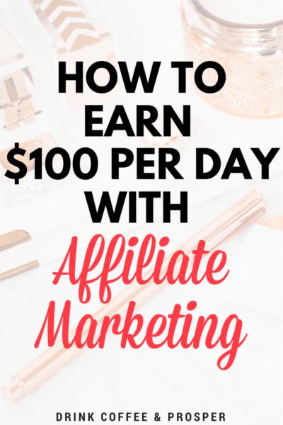How to Earn $100 Per Day with Affiliate Marketing