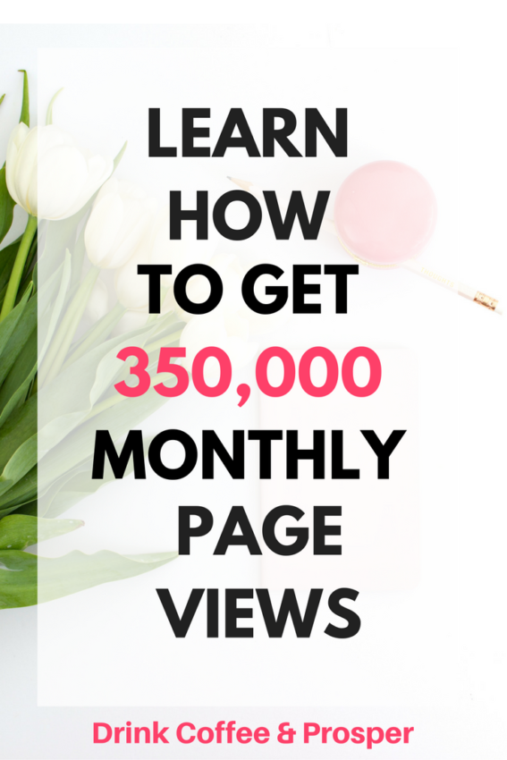 How to get 350,000 monthly page views