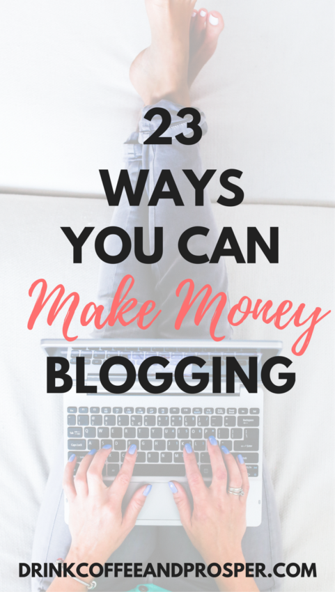 23 Ways to make money blogging