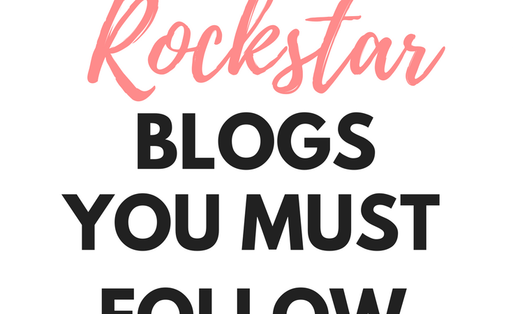 7 Rockstar Blogs You Must Follow