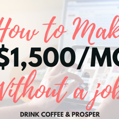 How to Make $1,500/month Without a Job