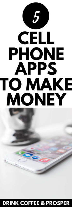 5 Cell Phone Apps to Make Money