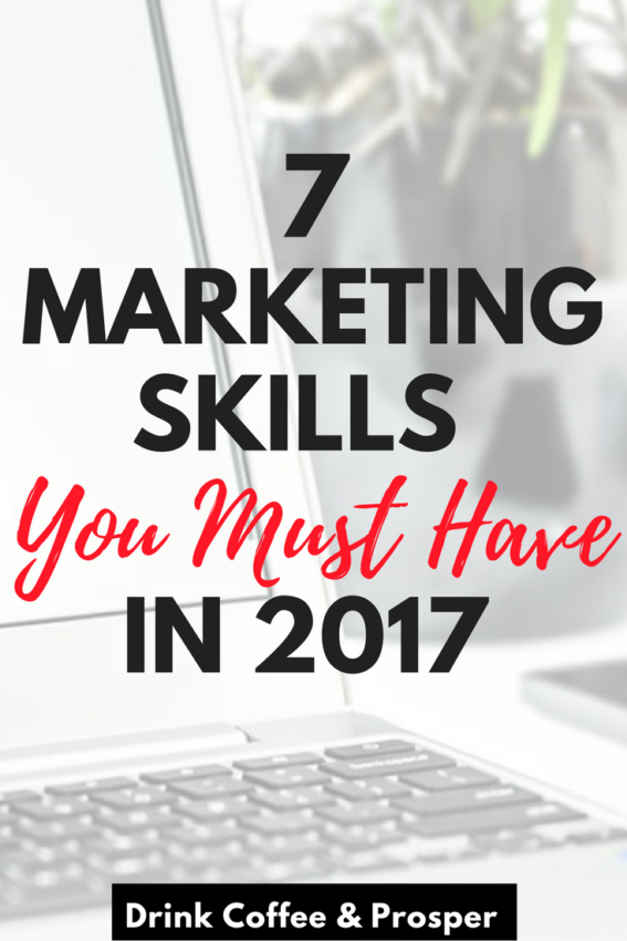 7 Marketing Skills You Must Have in 2017