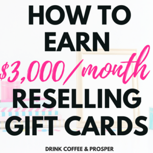 How to Make $3,000/month Reselling Gift Cards
