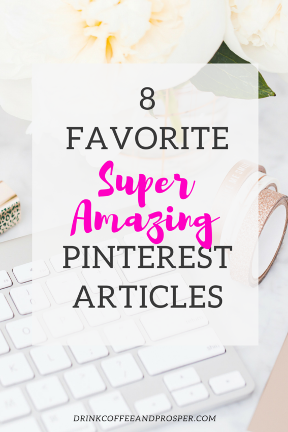 8 Favorite Super Amazing Pinterest Articles