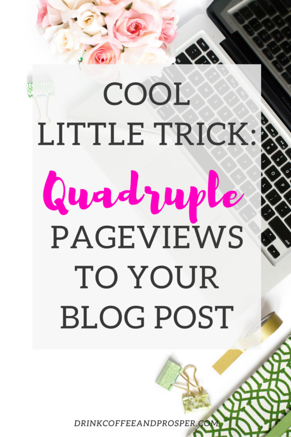 Cool little trick: Quadruple Your Pageviews