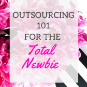 Outsourcing 101 for the total newbie