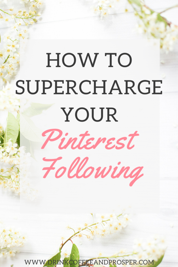 How to supercharge your Pinterest following