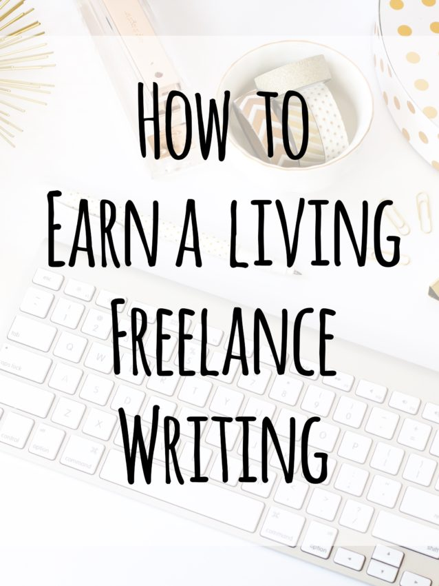 How to earn a living freelance writing