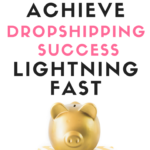 HOW TO ACHIEVE DROPSHIPPING SUCCESS LIGHTNING FAST