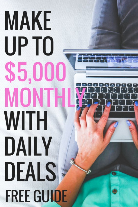 Make Up to $5,000 Monthly with Daily Deals